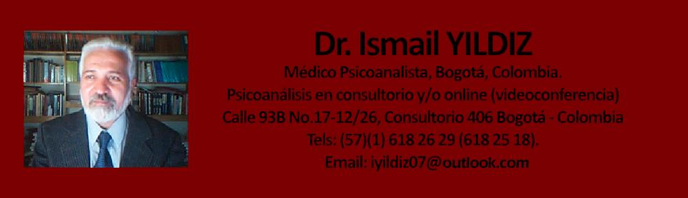 Dr. Ismail YILDIZ, Médico psicoanalista, Bogotá.